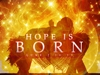 309810 hope is born t
